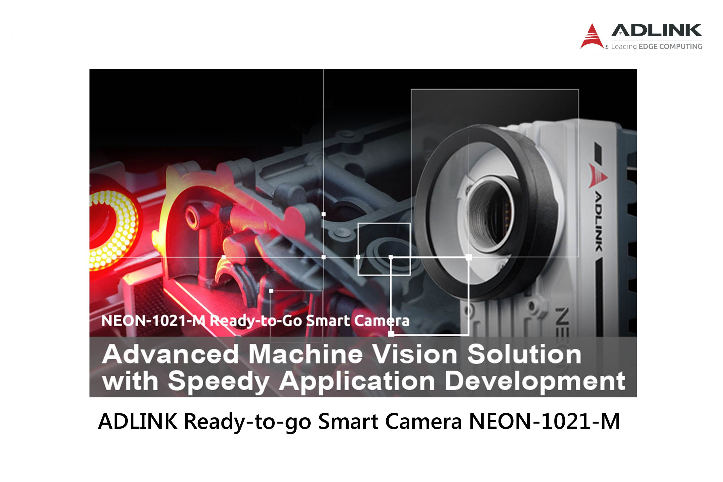 ADLINK Ready-to-go Smart Camera NEON-1021-M