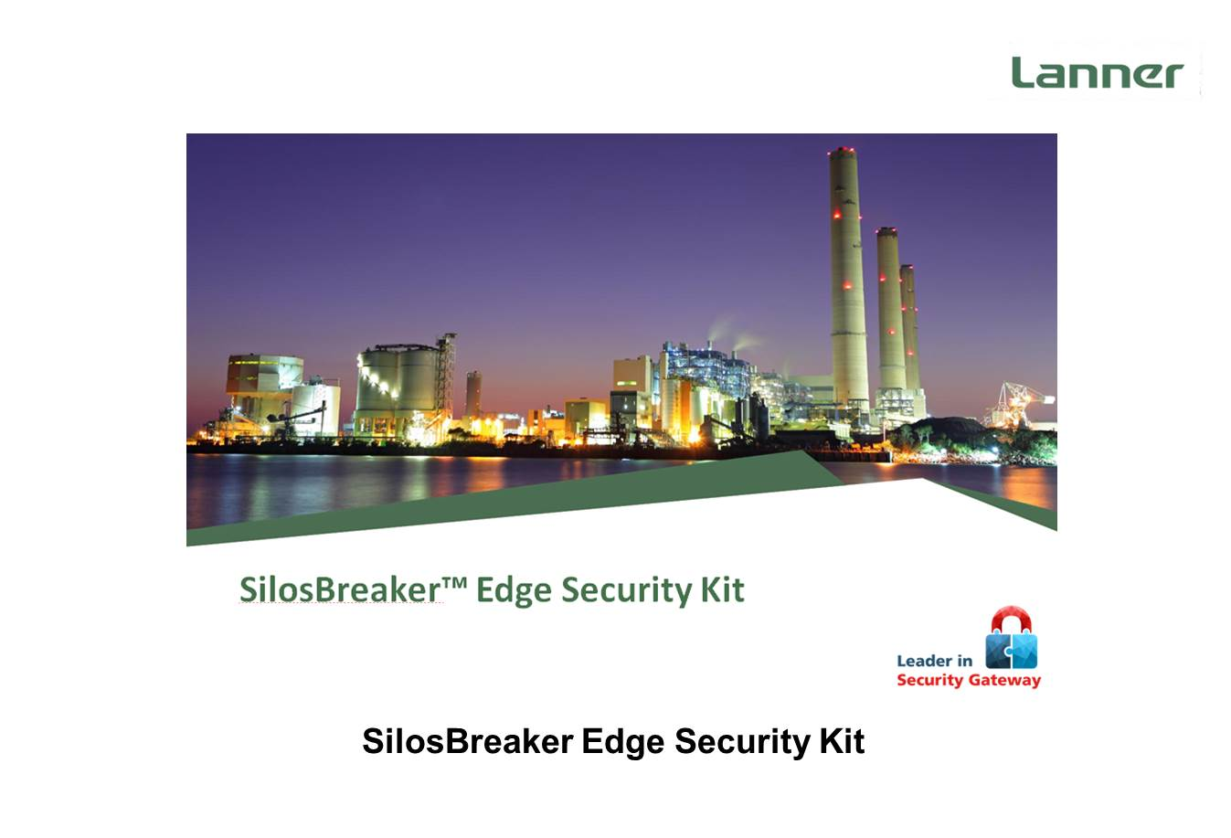 Lanner Silosbreaker Edge Security Kit