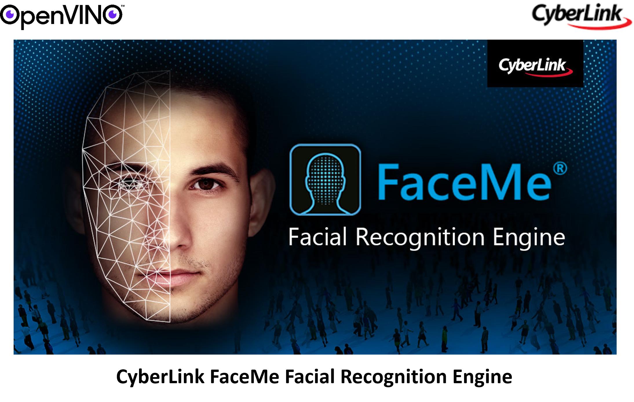 CyberLink FaceMe Facial Recognition Engine